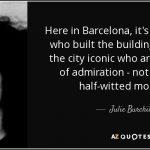 Le 9 migliori citazioni su Barcellona